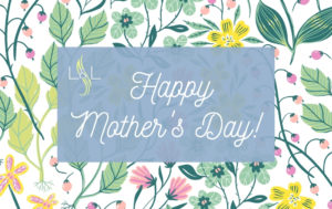 Happy Mother's Day! (2)