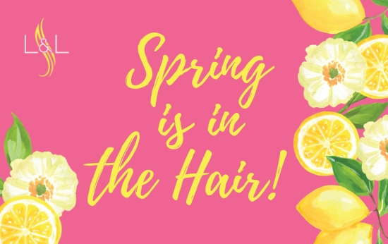 Spring is in the Hair!